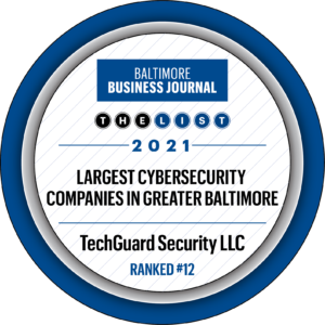 TechGuard Once Again Makes the List for Largest Cybersecurity Companies in Greater Baltimore