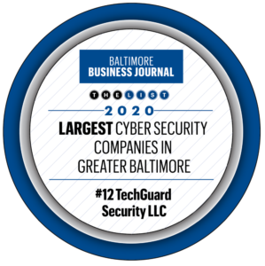 TechGuard Makes List for Largest Cybersecurity Companies in Greater Baltimore Area